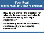 four real dilemmas or disagreements31