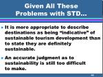 given all these problems with std