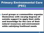 primary environmental care pec
