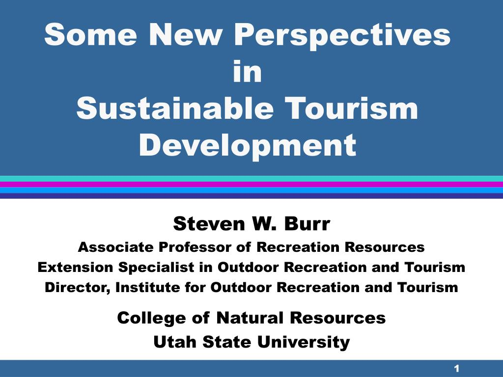 some new perspectives in sustainable tourism development l.