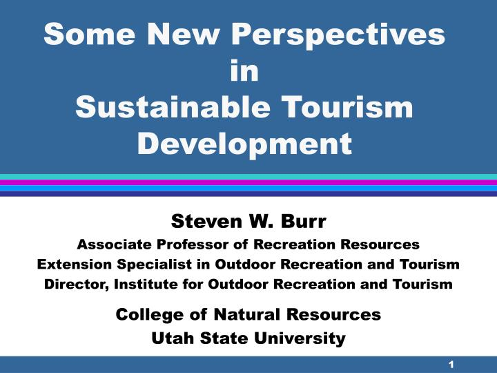 some new perspectives in sustainable tourism development n.