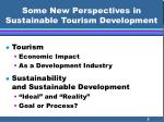 some new perspectives in sustainable tourism development2