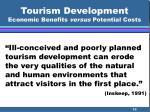 tourism development economic benefits versus potential costs10