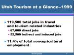 utah tourism at a glance 19997