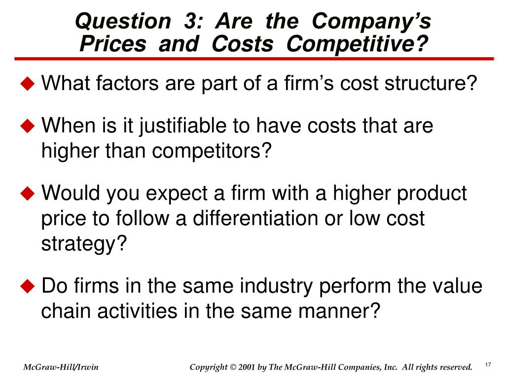 Question  3:  Are  the  Company's