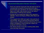 government education policies 1979 2010