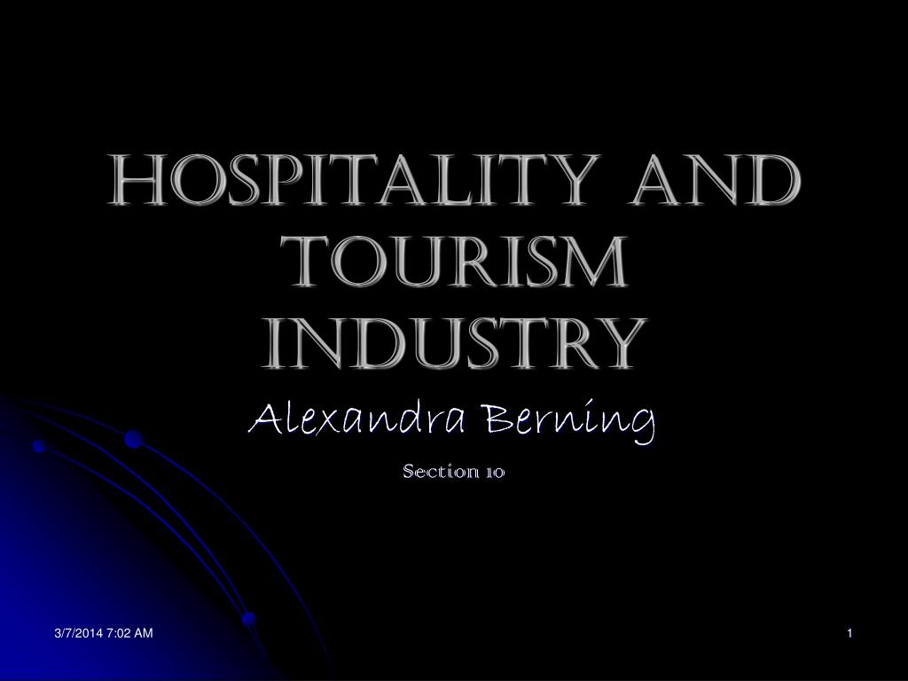 hospitality and tourism industry l.