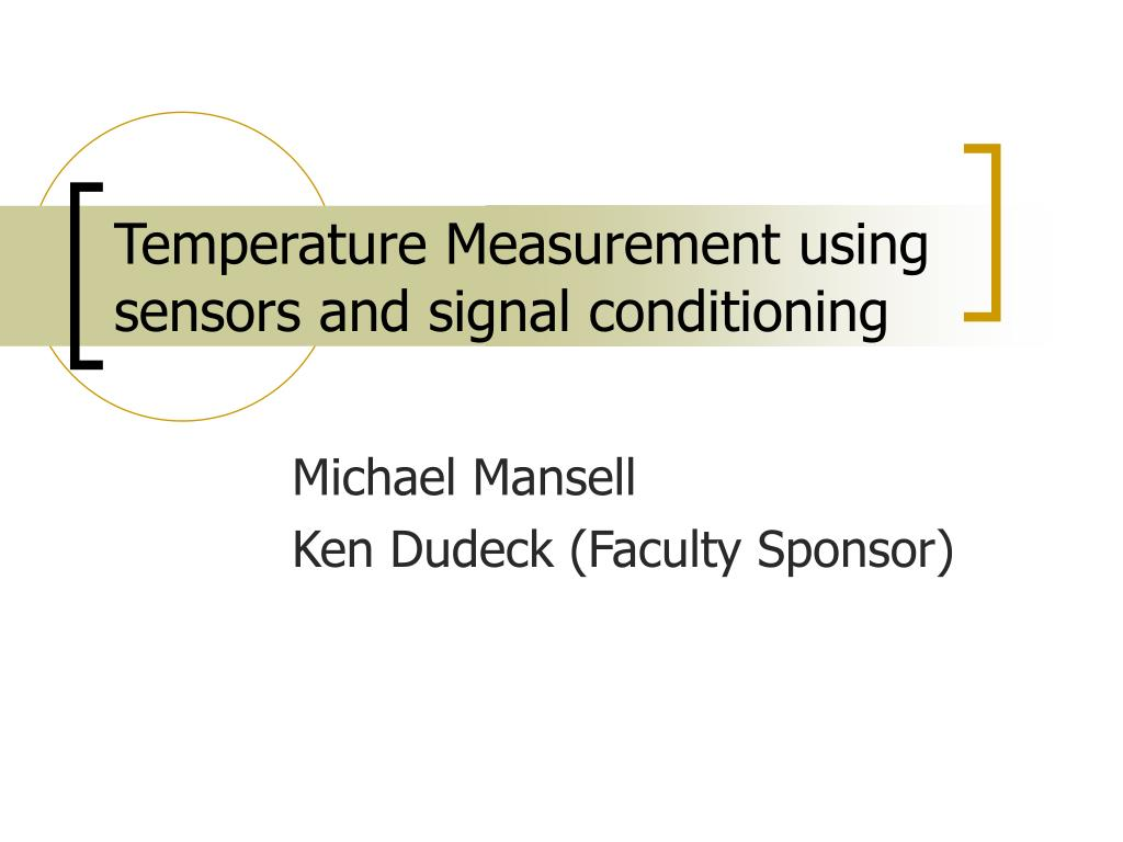 temperature measurement using sensors and signal conditioning l.