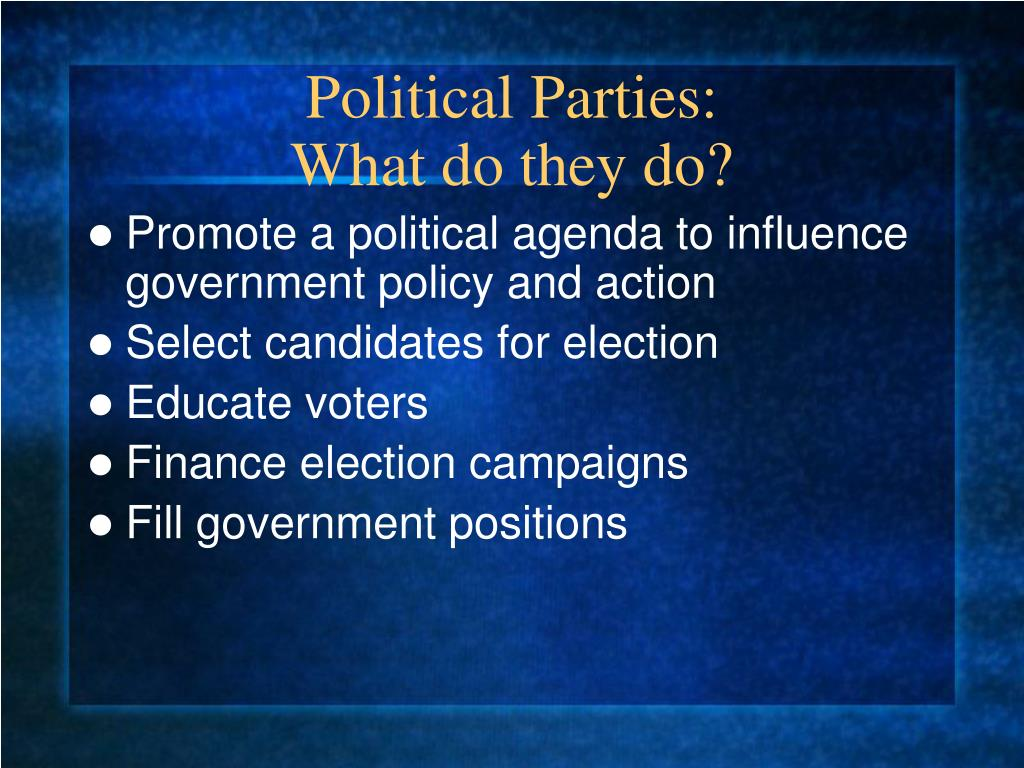 political parties what do they do l.
