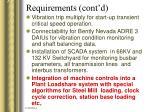 requirements cont d