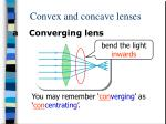 1 convex and concave lenses9