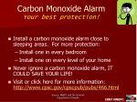 carbon monoxide alarm your best protection