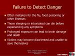 failure to detect danger
