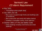 vermont law co alarm requirement