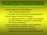 desafios para o governo federal6