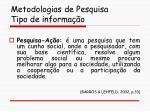 metodologias de pesquisa tipo de informa o66
