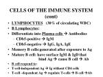 cells of the immune system cont