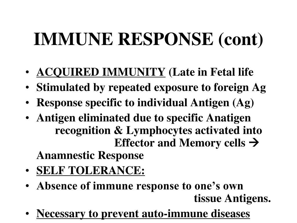 IMMUNE RESPONSE (cont)