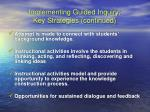 implementing guided inquiry key strategies continued