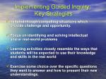 implementing guided inquiry key strategies