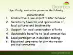 specifically ecotourism possesses the following characteristics