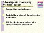 advantages in developing medical tourism