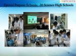 special purpose schools 20 science high schools
