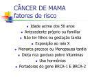 c ncer de mama fatores de risco