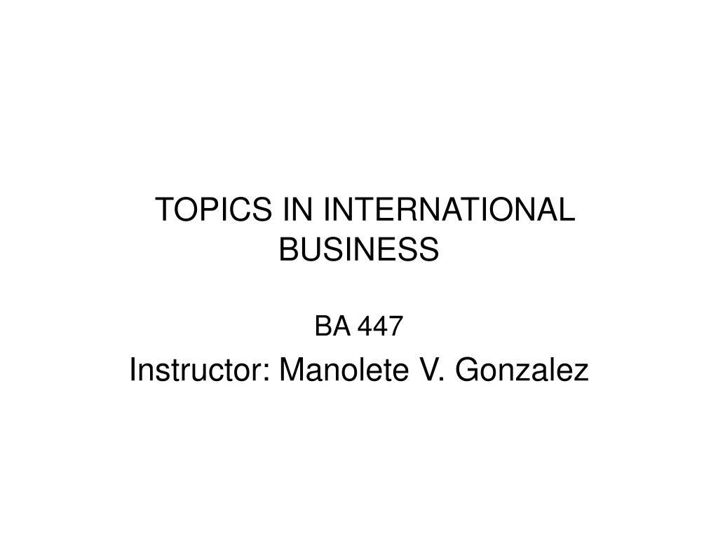 topics in international business l.