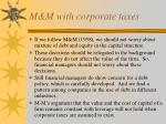 m m with corporate taxes