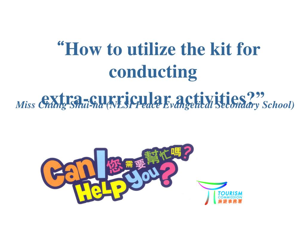 how to utilize the kit for conducting extra curricular activities l.