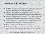 goals for a sas process