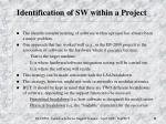 identification of sw within a project