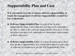 supportability plan and case