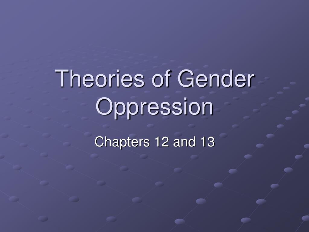 theories of gender oppression l.