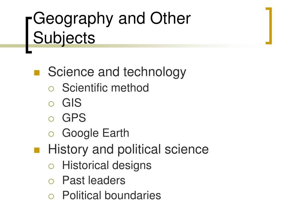Geography and Other Subjects