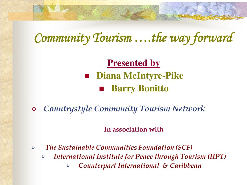 community tourism the way forward l.