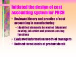 initiated the design of cost accounting system for pbch