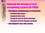initiated the design of cost accounting system for pbch18