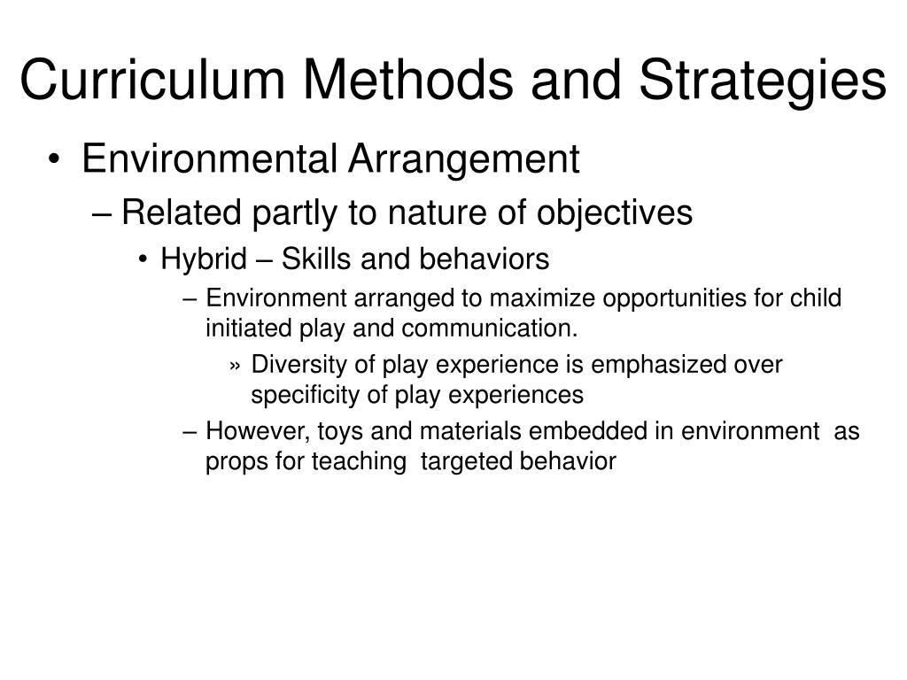 Curriculum Methods and Strategies