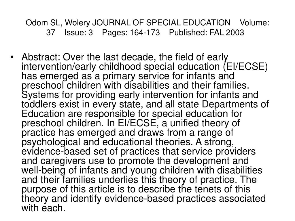 Odom SL, Wolery JOURNAL OF SPECIAL EDUCATIONVolume: 37Issue: 3Pages: 164-173Published: FAL 2003