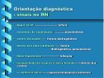 orienta o diagn stica sinais no rn