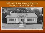 is the american dream possible in the historical context of the novel14