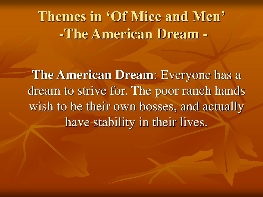 mice of men essay dreams