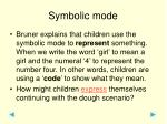 symbolic mode