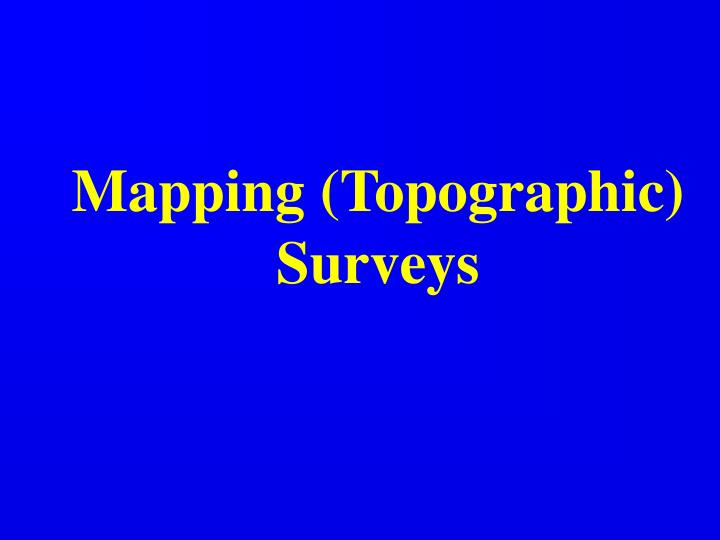 mapping topographic surveys n.