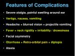 features of complications