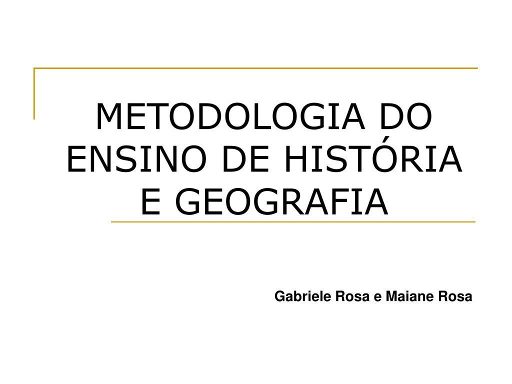 metodologia do ensino de hist ria e geografia l.