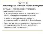 parte iii metodologia do ensino de hist ria e geografia35