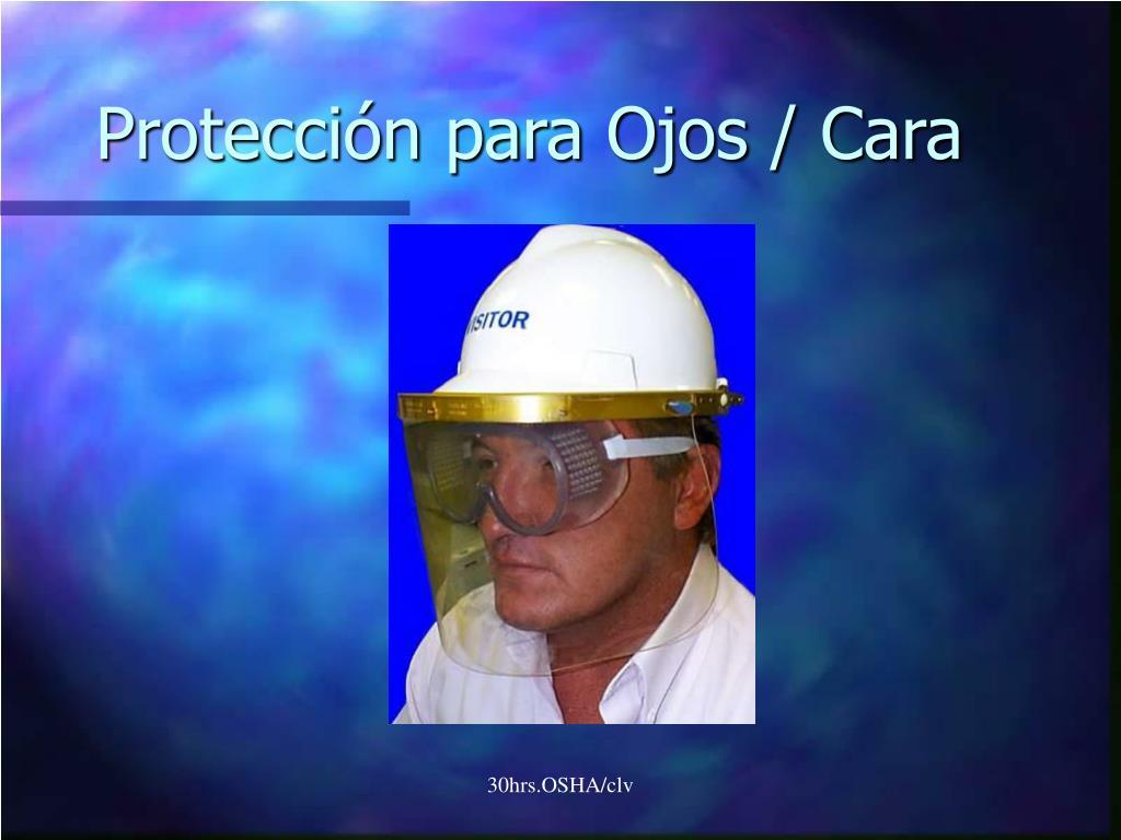 Protección para Ojos / Cara